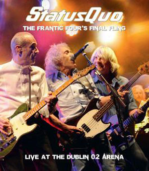 STATUS QUO - The Frantic Four's Final Fling - Live At The Dublin 02 Arena
