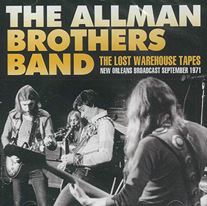 ALLMAN BROTHERS - The Lost Warehouse Tapes