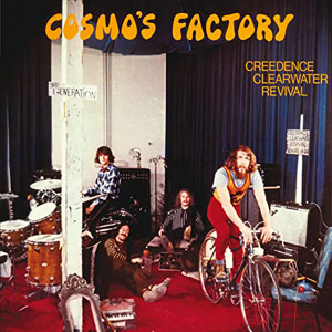 CREEDENCE CLARWATER RIVIVAL - Cosmo´s Factory