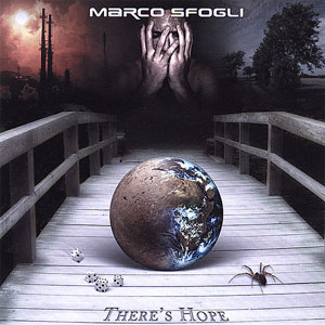 MARCO SFOGLI - There´s Hope
