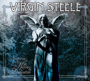 VIRGIN STEELE - Nocturnes Of Hellfire & Damnation 2