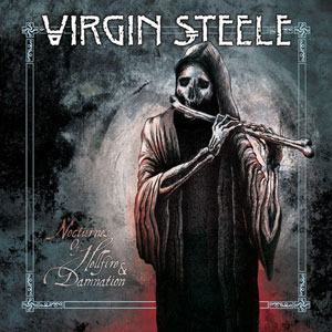 VIRGIN STEELE - Nocturnes Of Hellfire & Damnation 3