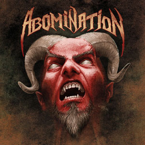 ABOMINATION - Abomination - Tragedy Strikes