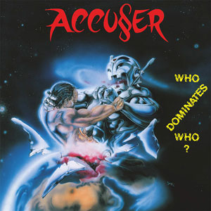ACCUSER - Who Dominates Who?