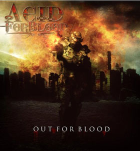 ACID FOR BLOOD - Out For Blood