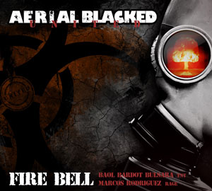 AERIAL BLACKED - Fire Bell
