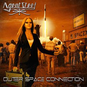 """AGENT STEEL """"Outer Space Connection"""""""