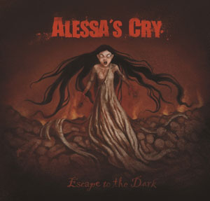 ALESSA'S CRY - Escape to the Dark
