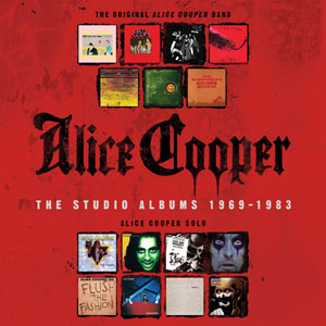 ALICE COOPER - The Studio Albums 1969 - 1983