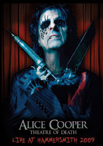 ALICE COOPER - Theatre of death - Live at Hammersmith 2009 (DVD+CD)