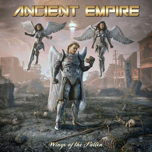 ANCIENT EMPIRE  - Wings Of The Fallen