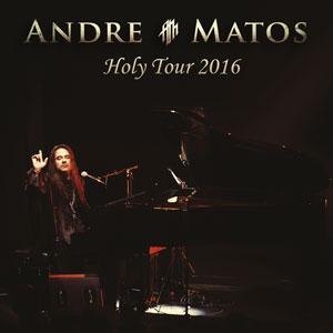 Andre Matos - Holy Tour