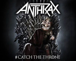 ANTHRAX - Catch The Throne: The Mixtape
