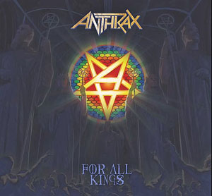 ANTHRAX - For All Kings 2