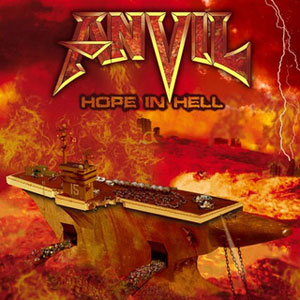 ANVIL- Hope In Hell