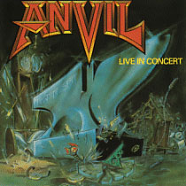 Past and Present – ANVIL - Live in Concert