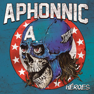 APHONNIC - Héroes