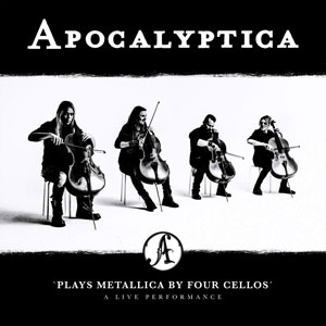 APOCALYPTICA - Apocalyptica Plays Metallica By Four Cellos – A Live Performance