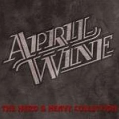 APRIL WINE - The Hard & Heavy Collection