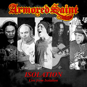 ARMORED SAINT - Isolation