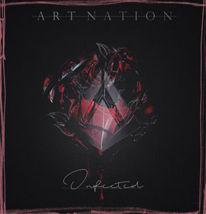 ART NATION  - Infected