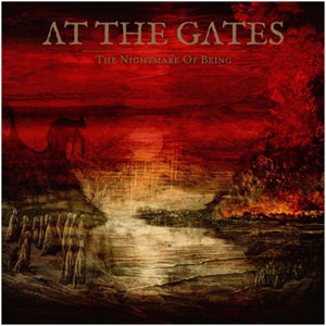 AT THE GATES - The Nightmare of Being