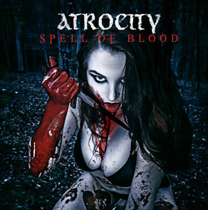 ATROCITY - Spell Of Blood