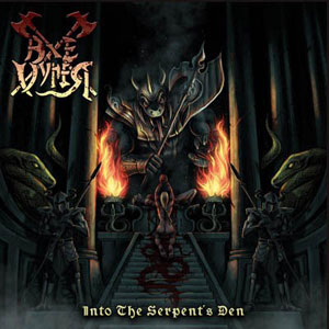 AXEVYPER - Into the Serpent's Den