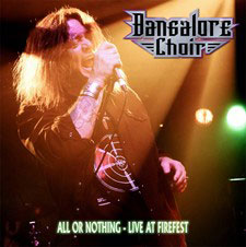 BANGALORE CHOIR  - All Or Nothing - Live At Firefest