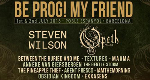 BE PROG! MY FRIEND...FESTIVAL