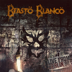BEASTO BLANCO - Live From Berlin
