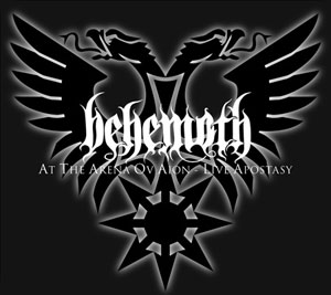 BEHEMOTH  - At the Arena ov Aion – Live Apostasy