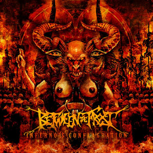 BETWEEN THE FROST - Inferno's Conflagration