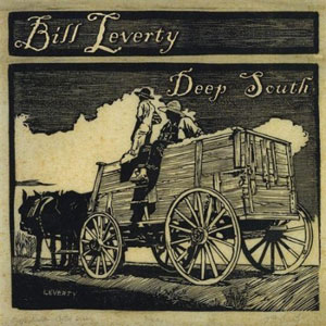 Bill Leverty  - Deep South