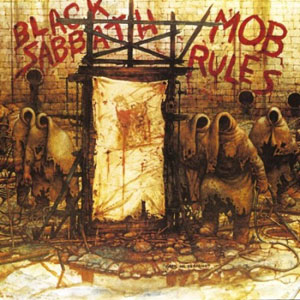 BLACK SABBATH - The Mob Rules