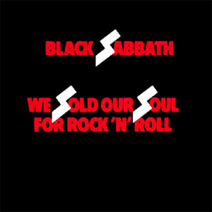 BLACK SABBATH - We Sold Our Soul For Rock N' Roll