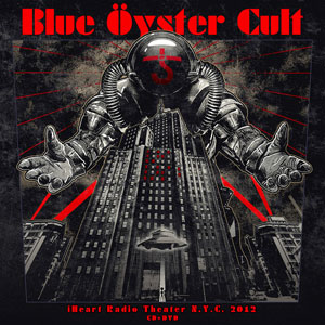 BLUE OYSTER CULT - Live iHeart Radio Theatre N.Y.C. 2012