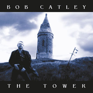Bob Catley - The Tower