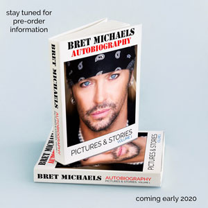 Bret Michaels Autobiography: Pictures & Stories Volume 1