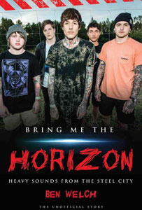 BRING ME THE HORIZON - Bring Me The Horizon: Heavy Sounds From The Steel City