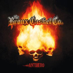 THE BRONX CASKET CO - Antihero