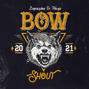 BROTHERHOOD OF WOLVES - Shout