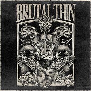 BRUTAL THIN - Cikatriz
