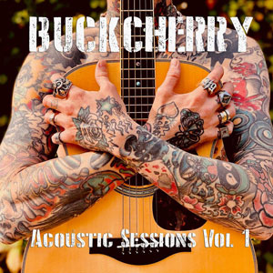 BUCKCHERRY - Acoustic Sessions