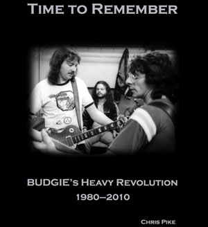 Time To Remember: Budgie's Heavy Revolution 1980–2010