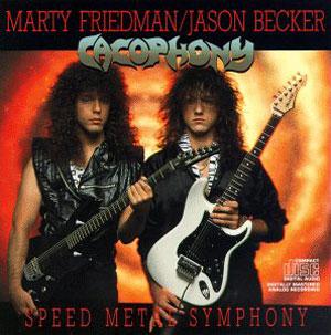 CACOPHONY - Speed Metal Symphony (1987)