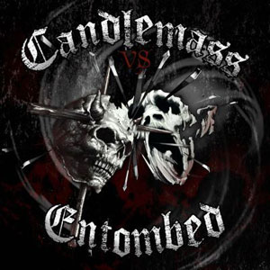 CANDLEMASS y ENTOMBED