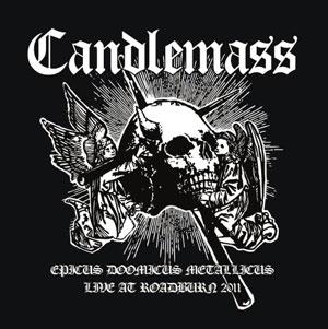 CANDLEMASS - Epicus Doomicus Metallicus - Live at Roadburn 2011