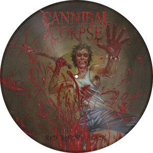 CANNIBAL CORPSE- Red Before Black