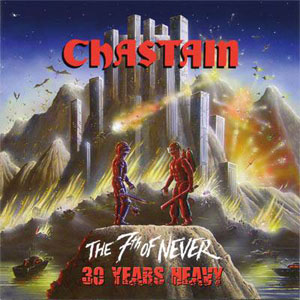 CHASTAIN - The 7th Of Never 30 Years Heavy